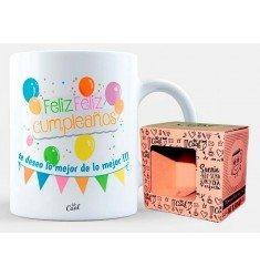 """Taza """"Feliz feliz cumpleaños, te deseo lo mejor de lo mejor"""""""