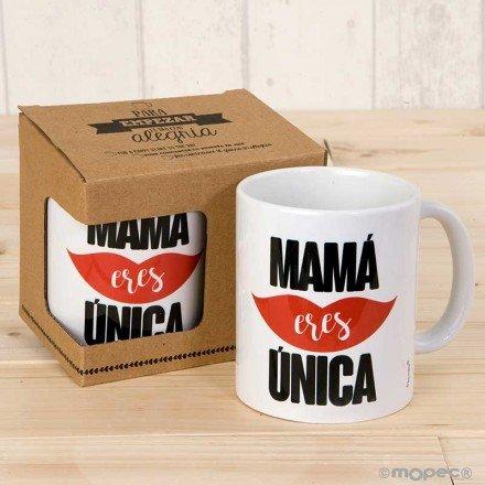 "Taza ""Mamá eres única"""